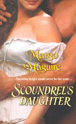 Scoundrel's Daughter, MARGO MAGUIRE
