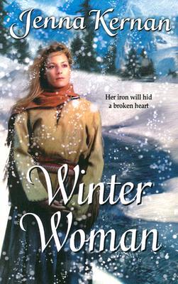 Winter Woman (Harlequin Historical, 671), JENNA KERNAN