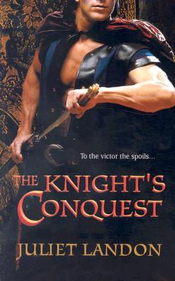 The Knight's Conquest (Harlequin Historical Series), JULIET LANDON