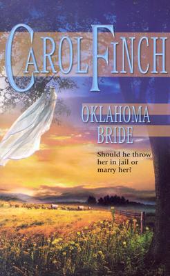 Oklahoma Bride (Harlequin Historical Series), Carol Finch
