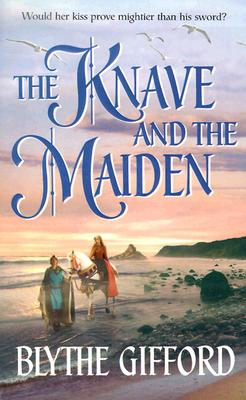 The Knave And The Maiden, Blythe Gifford