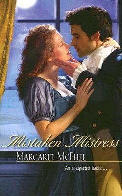 Mistaken Mistress (Harlequin Historical Series), MARGARET MCPHEE