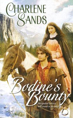 Image for Bodine's Bounty (Harlequin Historical Series)