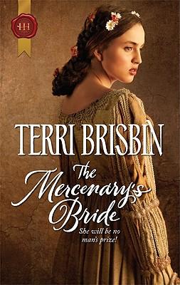 The Mercenary's Bride (Harlequin Historical), Terri Brisbin