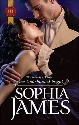 One Unashamed Night (Harlequin Historical), Sophia James