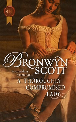 A Thoroughly Compromised Lady, Bronwyn Scott