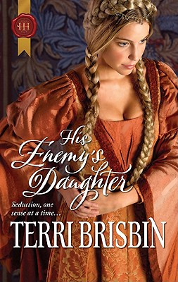 His Enemy's Daughter (Harlequin Historical), Terri Brisbin