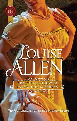Practical Widow to Passionate Mistress (Harlequin Historical), Louise Allen