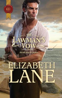 The Lawman's Vow, Elizabeth Lane