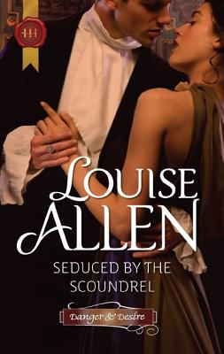 "Seduced by the Scoundrel, ""Allen, Louise"""