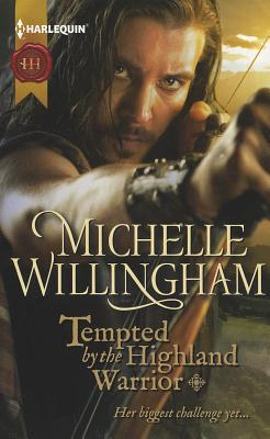 Tempted by the Highland Warrior (MacKinloch Clan, Book 3), Michelle Willingham