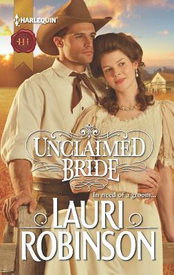 Unclaimed Bride, Lauri Robinson