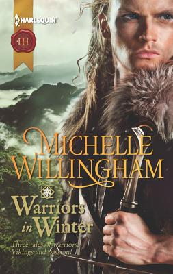 Image for Warriors in Winter: In the Bleak Midwinter The Holly and the Viking A Season to Forgive (Harlequin Historical)