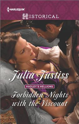 Forbidden Nights with the Viscount (Hadley's Hellions), Julia Justiss