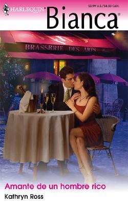 Image for Amante De Un Hombre Rico: (Rich Man Lover) (Spanish Edition)