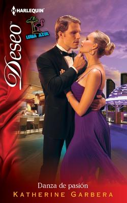 "Danza De Pasion: (Dance of Passion) (Spanish Edition), ""Garbera, Katherine"""