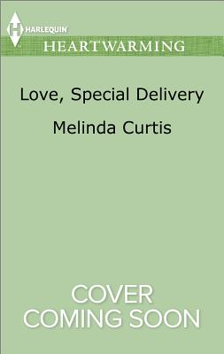 Image for Love, Special Delivery (A Harmony Valley Novel)