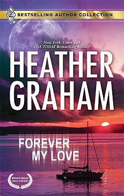 Forever My Love: Forever My Love Solitary Soldier (Bestselling Author Collection), Heather Graham, Debra Webb
