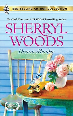 Dream Mender: Dream Mender Stay... (Bestselling Author Collection), Sherryl Woods, Allison Leigh