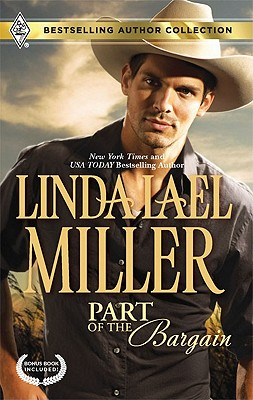 "Part of the Bargain: Part of the BargainTo Wed and Protect (Bestselling Author Collection), ""Miller, Linda Lael, Cassidy, Carla"""