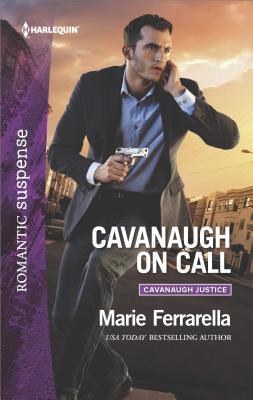 Cavanaugh on Call (Cavanaugh Justice), Marie Ferrarella