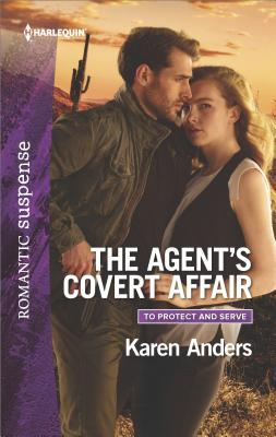 Image for The Agent's Covert Affair (To Protect and Serve)