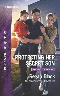 Protecting Her Secret Son (Escape Club Heroes), Regan Black