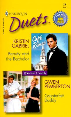 Duets # 29 (Beauty And The Bachelor/Counterfeit Daddy) (Duets, 29), GABRIEL & PEMBERTON