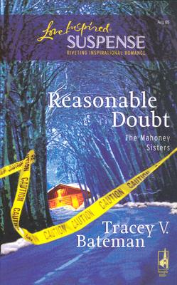 Image for Reasonable Doubt (The Mahoney Sisters, Book 1) (Steeple Hill Love Inspired Suspense #4)