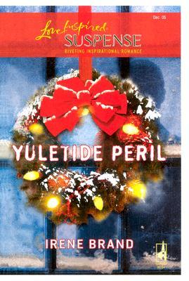 Image for Yuletide Peril (Love Inspired Suspense, 12)