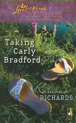 The Taking of Carly Bradford (Jackson's Retreat, Book 3), RAMONA RICHARDS