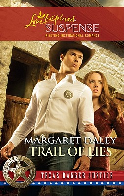 Trail of Lies (Steeple Hill Love Inspired Suspense), Margaret Daley