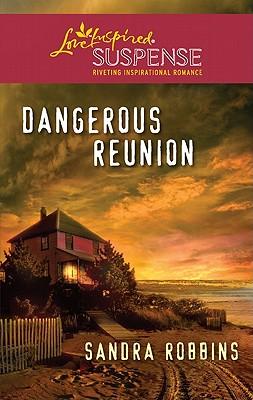 Image for Dangerous Reunion (Love Inspired Suspense)