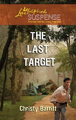 Image for The Last Target (Love Inspired Suspense)