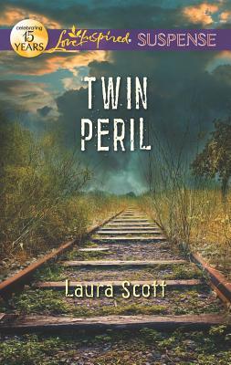 Twin Peril (Love Inspired Suspense), Laura Scott