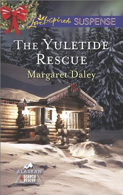 The Yuletide Rescue (Love Inspired Suspense Alaskan Search an), Margaret Daley