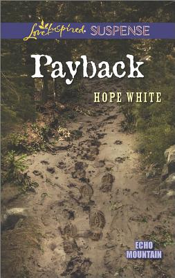 Image for Payback (Love Inspired Suspense Echo Mountain)