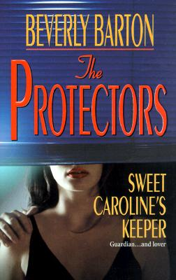 Image for The Protectors: Sweet Caroline's Keeper