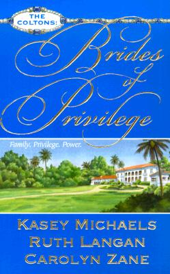 Image for Brides of Privilege (The Coltons)