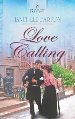Love Calling (Heartsong Presents), Janet Lee Barton