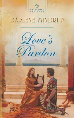 Love's Pardon (Heartsong Presents), Darlene Mindrup