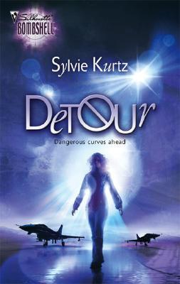 Detour (Silhouette Bombshell), Sylvie Kurtz