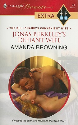 Jonas Berkeley's Defiant Wife (Halrequin Presents Extra), AMANDA BROWNING