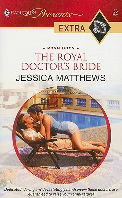 Image for The Royal Doctor's Bride (Harlequin Presents Extra: Posh Docs)