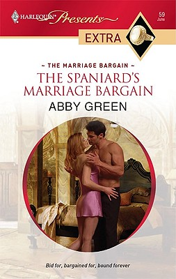 Image for The Spaniard's Marriage Bargain (Harlequin Presents Extra: the Marriage Bargain)