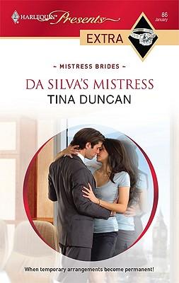 Da Silva's Mistress (Harlequin Presents Extra: Mistress Brides), Tina Duncan