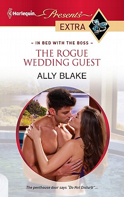 The Rogue Wedding Guest (Presents Extra), Ally Blake