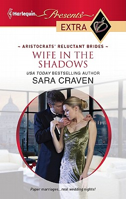 Wife in the Shadows (Harlequin Presents Extra), Sara Craven