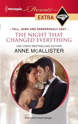 The Night that Changed Everything (Harlequin Presents Extra), Anne Mcallister