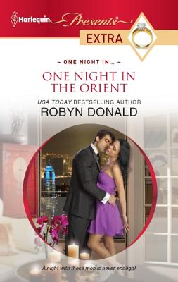One Night in the Orient (Harlequin Presents Extra), Robyn Donald